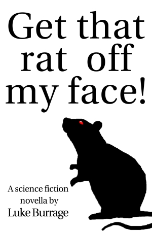 Get that rat off my face! front cover