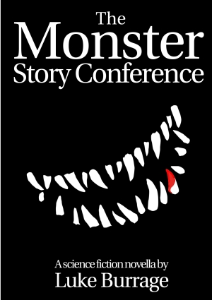 The Monster Story Conference cover image