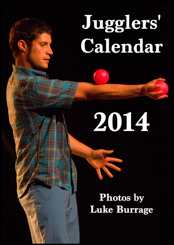 Jugglers' Calendar 2014 - photos by Luke Burrage: Cover